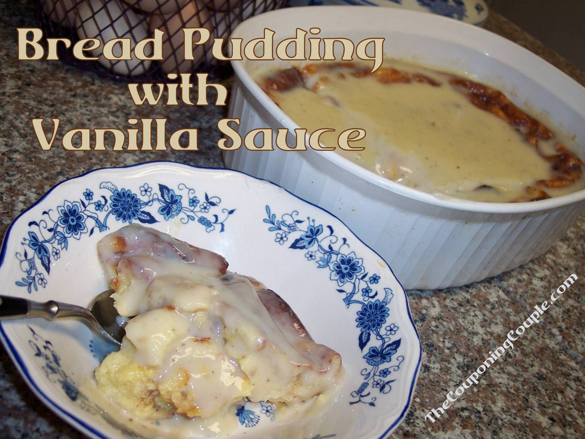 Bread Pudding with Vanilla Sauce Recipe ~ Melt-in-your-mouth Delish!