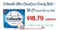 Cottonelle CleanCare Family Rolls Sale! Stock Up Price! $0.16 per Reg Roll!